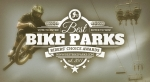 BEST BIKE PARKS SURVEY: MTBparks.com Launches Fourth Annual Rider Survey