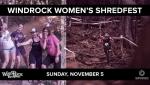 Windrock women's shredfest, Sunday November 5th.