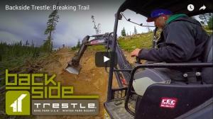 VIDEO: 'Backside Trestle: Breaking Trail' - Trestle Bike Park