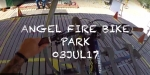 VIDEO: Ride it Out - Sessions at Angel Fire Bike Park