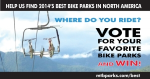 MTBparks Launches 2014 Best Bike Parks Rider Survey, VOTE NOW!
