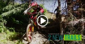 VIDEO: 'Bike Park in 60: Episode 7' - Tamarack Bike Park