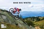 BIKE BIG WHITE: British Columbia's Newest Bike Park to Open 2017